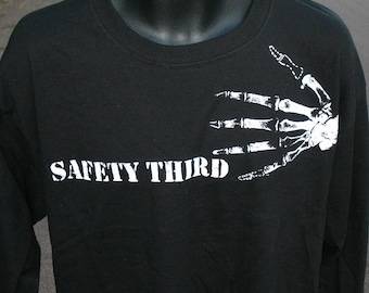 Big Mens TShirt -- Bony Fingers SAFETY THIRD tshirt -- LS long sleeve tshirt Safety 3rd xxl 3x 4x 5x big masculine mens industrial accident