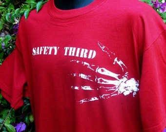 Bony Fingers SAFETY THIRD  tshirt -- Mens tshirt Hand Missing Fingers Red tee shirt - ironic amputation safety 3rd  Size S to XXL