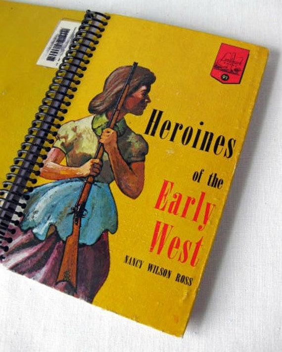 Heroines of the Early West, Recycled Sketchbook, Journal, or Notebook