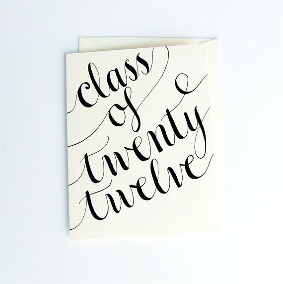 Reserved for Chivonne 2012 Graduation Card, Personalized Class of 2012 Cards and Custom Calligraphy by KisforCalligraphy