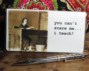 Funny Teacher Checkbook Cover with photo inserts.