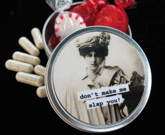 Metal Pill, Trinket box. Funny Don't make me slap you
