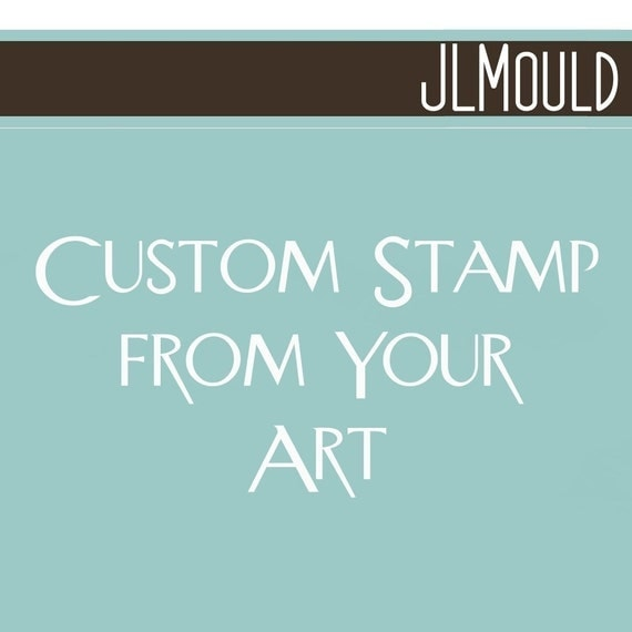 Custom Mounted Clear Stamp with your art 4x4