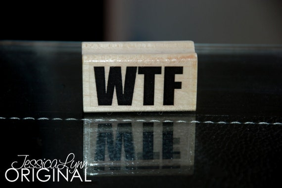 Ready to Ship - WTF - what the  Red Rubber Stamp on Maple block