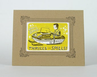 Thrills and Spills SNOWMOBILE Letterpress Print in a Letterpress Vignette Mat