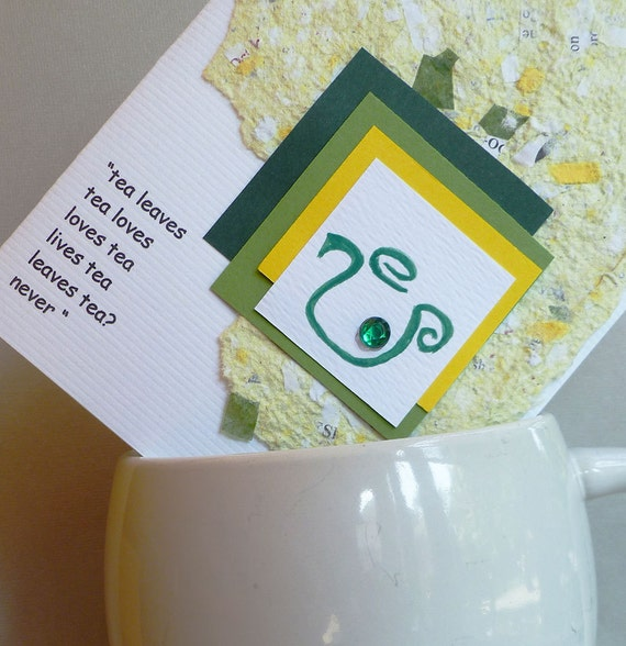 Tea Quote Blank Note Card with Handmade Paper