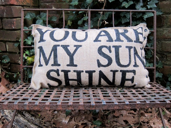 Quincy Burlap Pillow - You Are My Sunshine