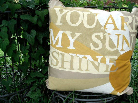 You Are My Sunshine Outdoor Pillow