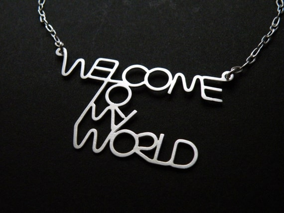 Welcome To My World - quote necklace in sterling silver