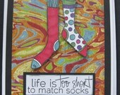 Life is Too Short- Whimsical Friendship Card