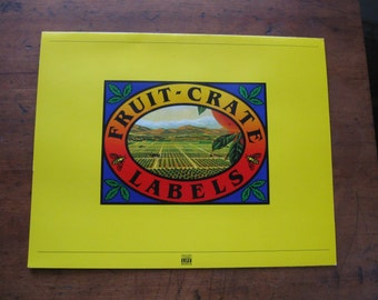 6 Vintage California Fruit Crate Labels Reproduced in 1981