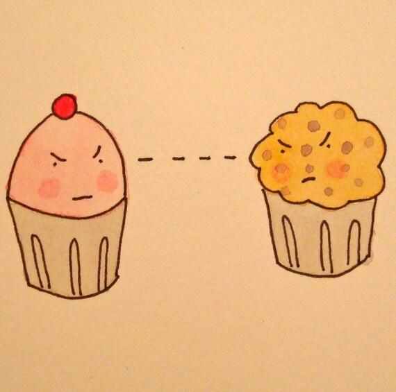 ORIGINAL WATERCOLOR PAINTING Cupcake Vs. Muffin