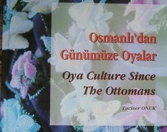 Oya culture since the Ottomans