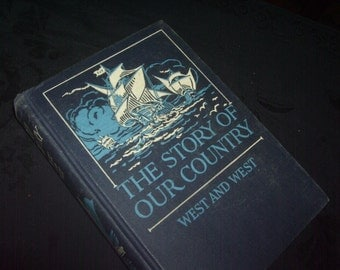 1950 Story of Our Country Book