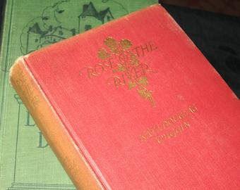 1905 Rose O'the River Book