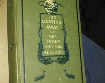 1898 Casting Away of Mrs. Lecks and Mrs. Aleshine Book