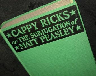 1916 Cappy Ricks Book