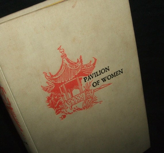 Pavilion of Women: A Novel of Life in the Women's Quarters Summary & Study Guide