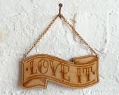 Medium Reversible Love It / Hate It wood banner