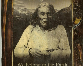 Chief Seattle - Wooden Plaque