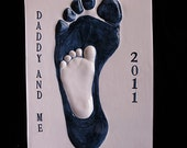 Daddy or Mommy and Me Baby Footprint Plaque by Mail-Includes Mold Kit and Shipping