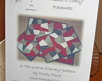 IcanQuilt it Crazy Placemats Quilt Pattern