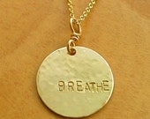 Breathe Word Quote Gold Fill Reminder Necklace