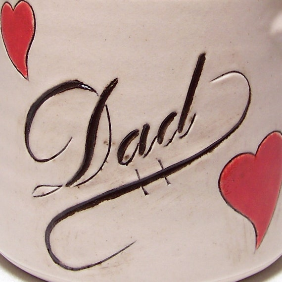 Dad Pottery Coffee Mug  with Red Hearts (microwave safe) 12 oz D1