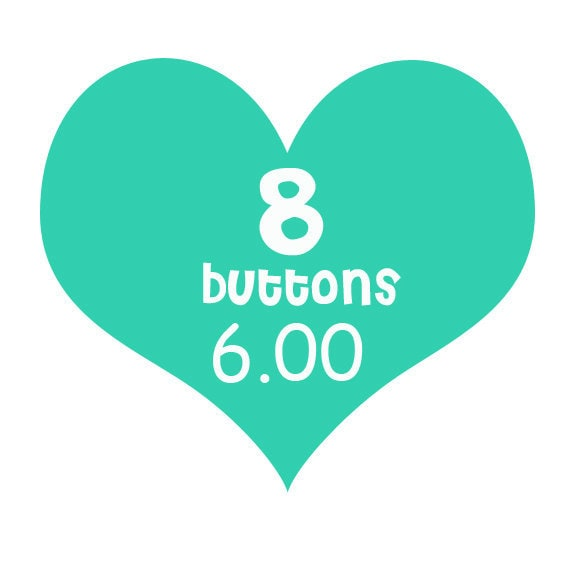 8 flair buttons for 6.00