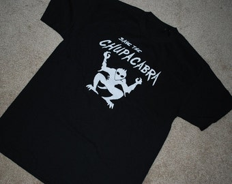 Save the Chupacabra T shirt