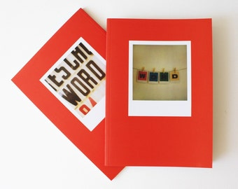 W O R D : a collaboration  .... a polaroid photography book