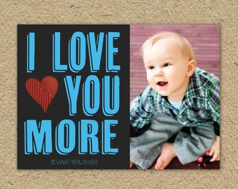Photo Valentine's Day Card - I love you more