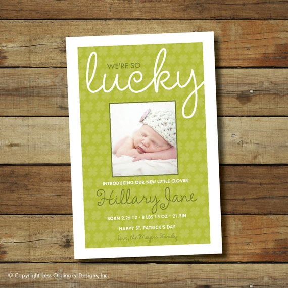 st  patrick u0026 39 s day birth announcement we u0026 39 re so lucky