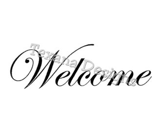 Welcome     Cling Mount Rubber Stamp