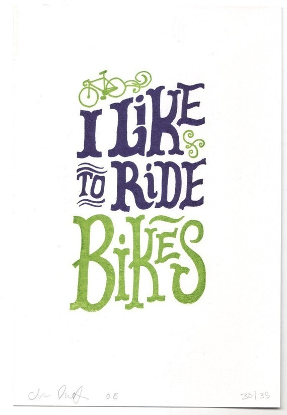 I Like to Ride Bikes print (version 2)