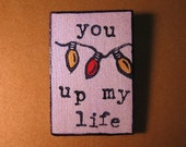 You light up my life, holiday pin, brooch. Great teacher gift for Christmas Hanukkah Holidays
