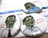 I AM A CORPORATE ZOMBIE (1.25 inch button pack)