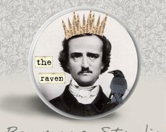 Edgar Allen Poe - The Raven - PINBACK BUTTON or MAGNET - 1.25 inch round
