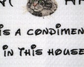 Cat Hair is a Condiment - Tea Towel - Maine Coon - Many Breeds Available