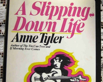 ANNE TYLER 1st / first US American edition hardcover, A Slipping-Down Life, 1970,Grad Gift Book