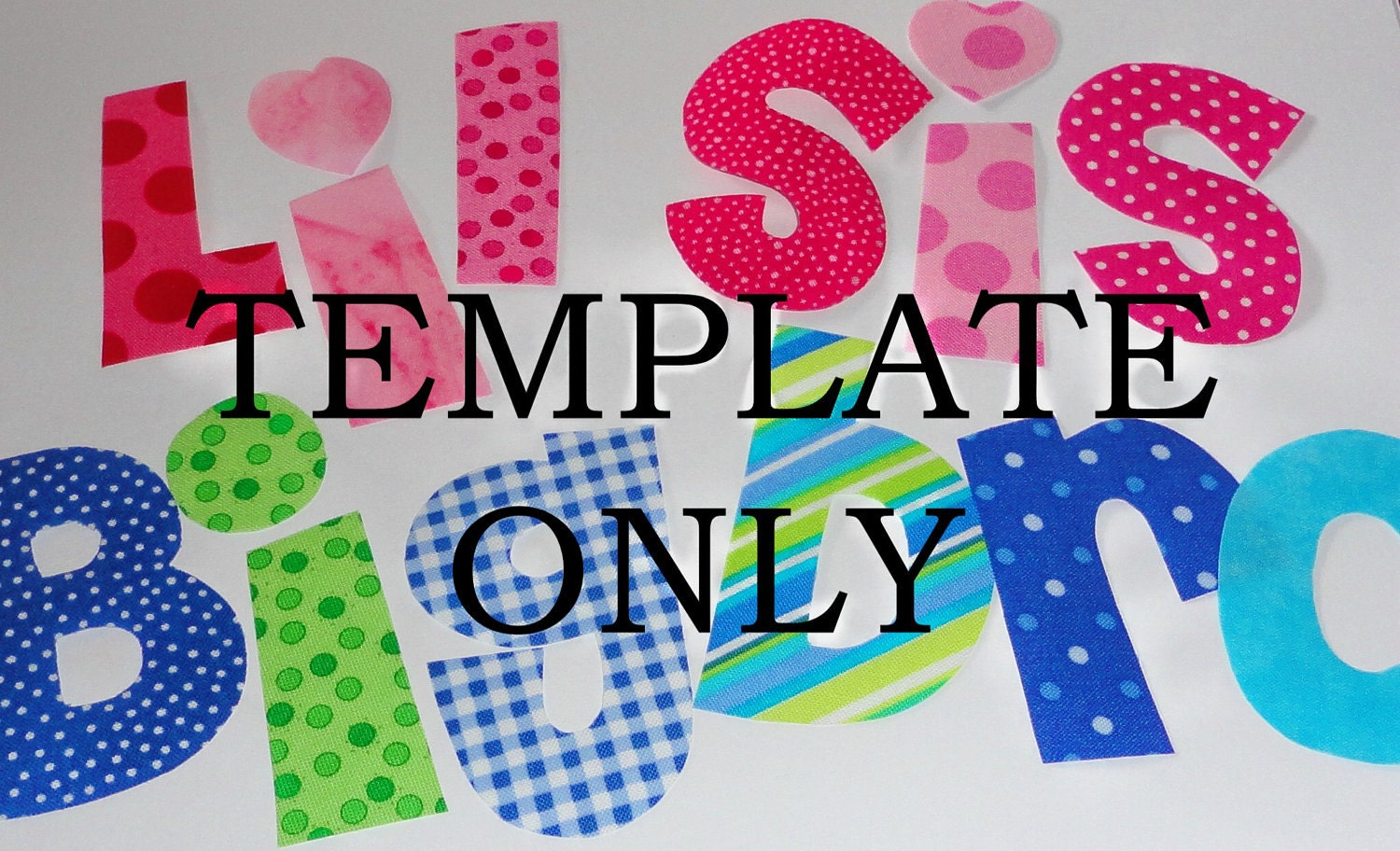 Applique pdf patterns only big and little sis brotoo for Applique letters template