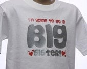I'm going to be a big sister (announcement) toddler youth childrens, short sleeve tshirt, all sizes available