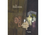 the Alteration - episode 2 of The Details - September 2006