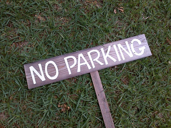 No Parking sign Business Sign Hand Painted Recycled Wood Sign YOUR WORDS Lawn Sign