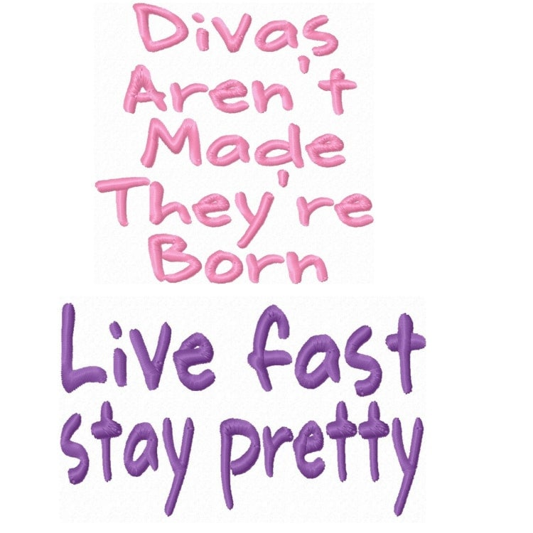 Diva girls quotes embroidery machine designs by