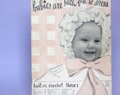 1940s Babies Are Such Fun to Dress Knitting and Crocheting Booklet RESERVED