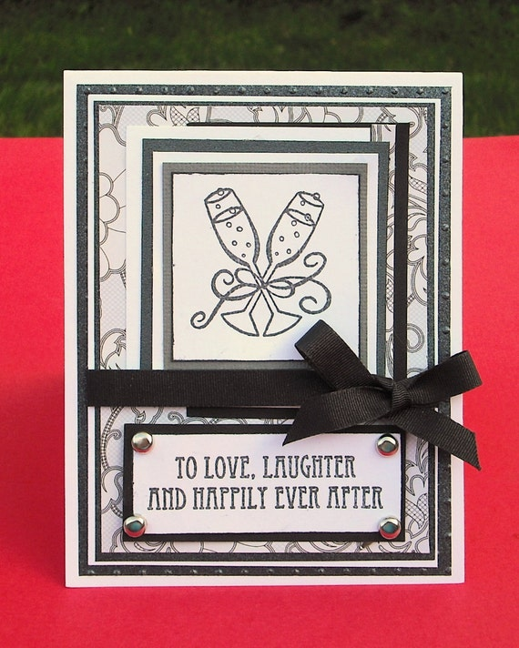 Wedding Card  Anniversary Card, To Love Laughter and Happily Ever After, Black and White, Wine Glasses