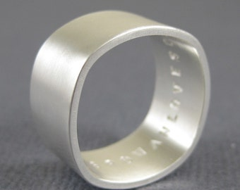 Square sterling silver ring  with custom inscription in matte finish - 10mm wide