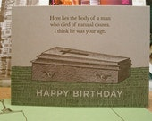 Natural Causes - letterpress birthday greeting