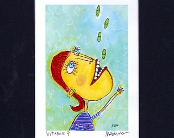 Vitamin P -  outsider art, prozac, anti-depressant,  signed and matted,quirky, giclee fine art print by Murphy Adams